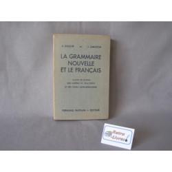 La grammaire nouvelle et le français A.Souché J.Lamaison livre scolaire ancien