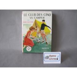 Le club des cinq va camper Bibliothèque rose 1967