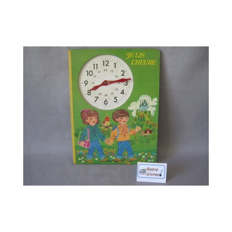 Je lis l'heure Livre horloge Chantecler 1979