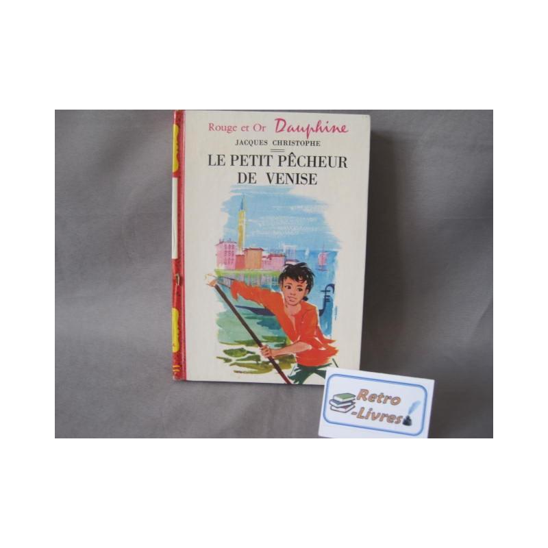 Le petit pêcheur de Venise Collection Dauphine Rouge et or 1968