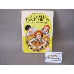 La famille Tant-Mieux à la campagne Bibliotheque rose 1966
