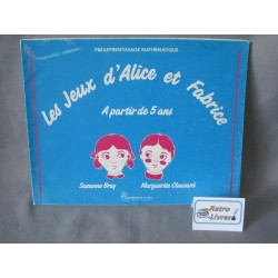 Les jeux D'Alice et Fabrice Préapprentissage mathématique