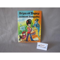 Bépa et Topsy mènent l'enquête