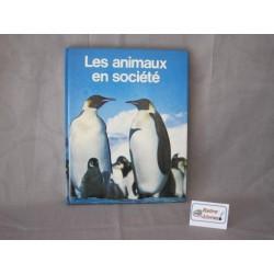 Les animaux en société Hachette 1979