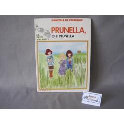 Prunella, Oh! Prunella D. de Pressense
