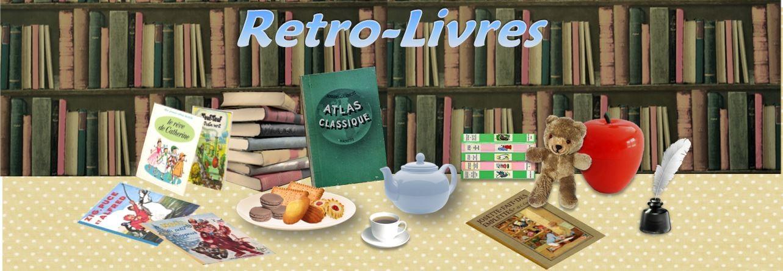 Retro-Livres Les livres de votre enfance